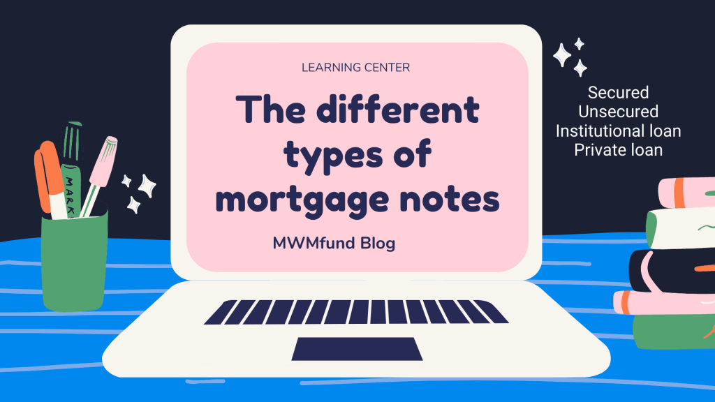 different types of mortgage notes
