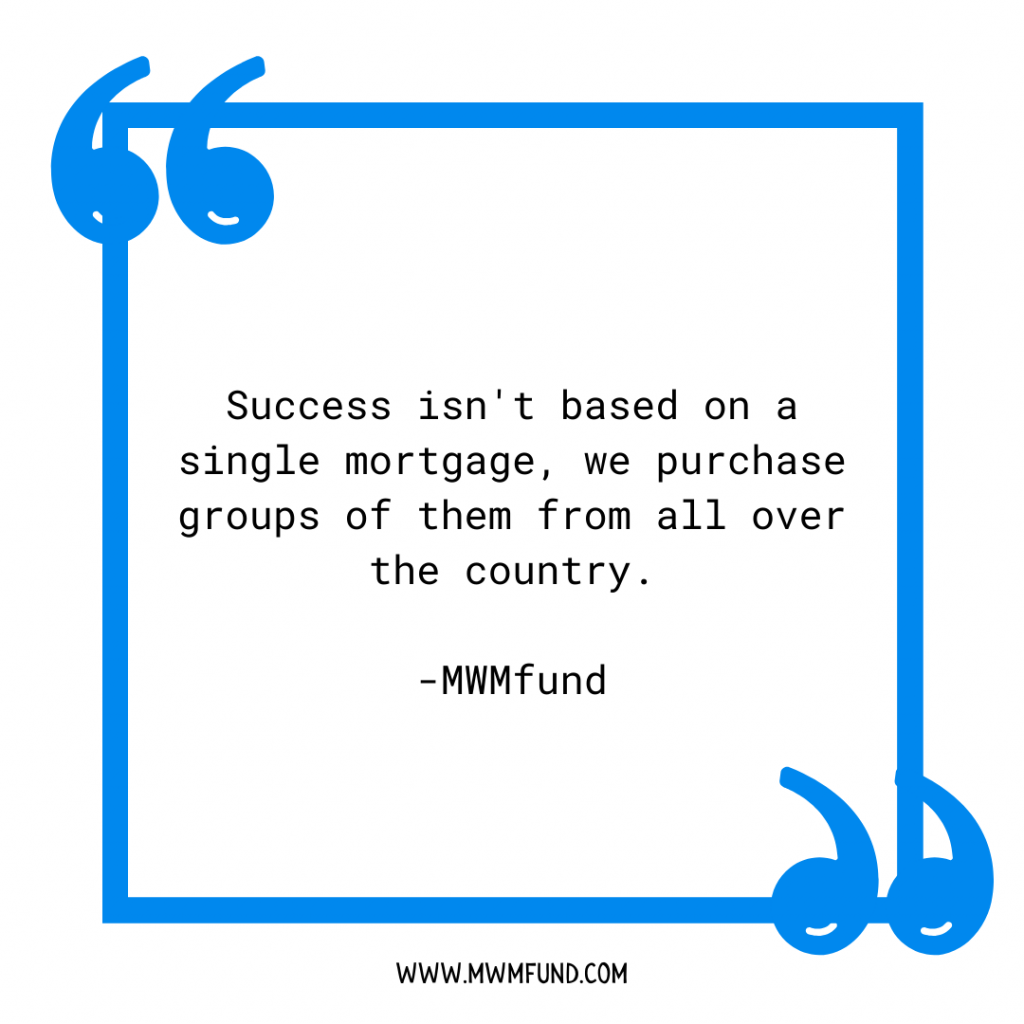 success-isn't-based-on-a-single-mortgage-note-mwmfund